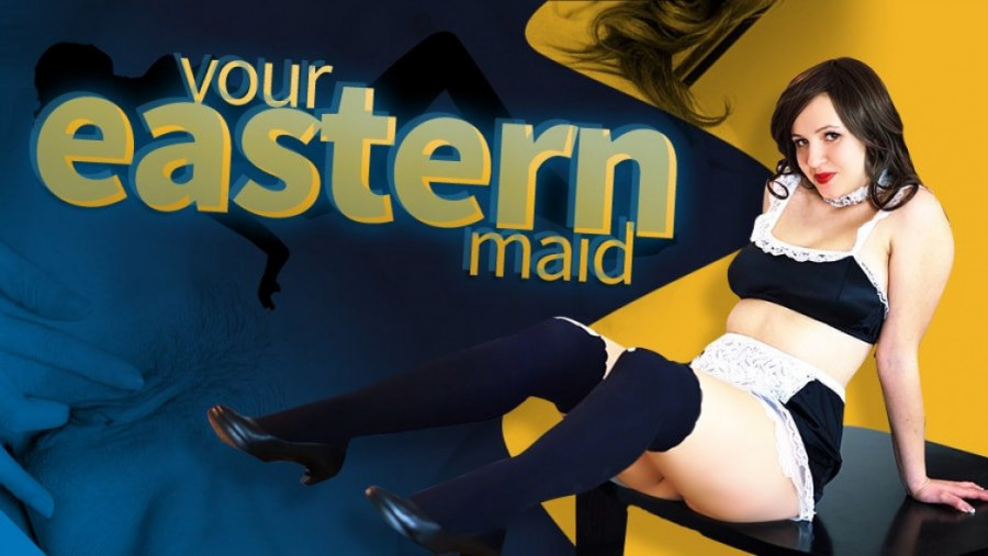 Your Eastern Maid
